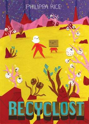 Recyclost by Philippa Rice