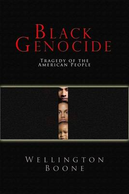 Black Self-Genocide by Wellington Boone
