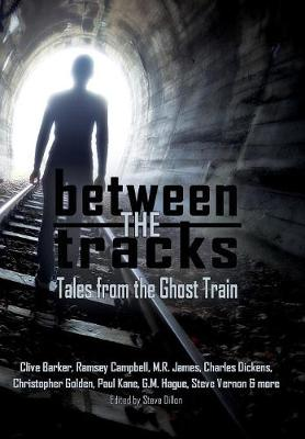 Between the Tracks by Clive Barker
