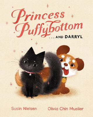 Princess Puffybottom... And Darryl by Susin Nielsen
