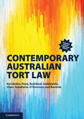 Contemporary Australian Tort Law by Joanna Kyriakakis