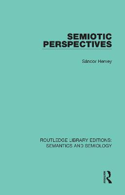 Semiotic Perspectives by Sandor Hervey