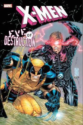X-men: Eve Of Destruction by Fabian Nicieza