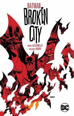 Batman: Broken City New Edition by Brian Azzarello