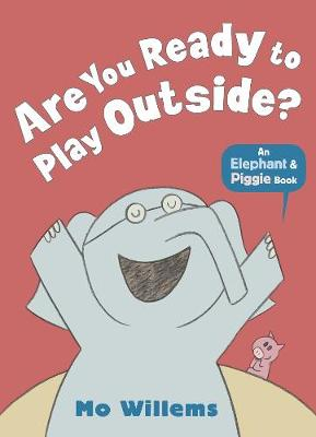 Are You Ready to Play Outside? book
