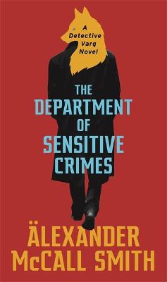 The Department of Sensitive Crimes: A Detective Varg novel book