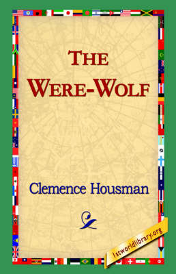 Were-Wolf by Clemence Housman
