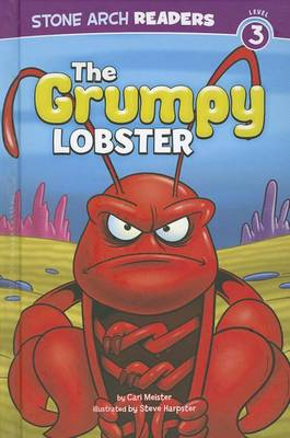 The Grumpy Lobster by Cari Meister