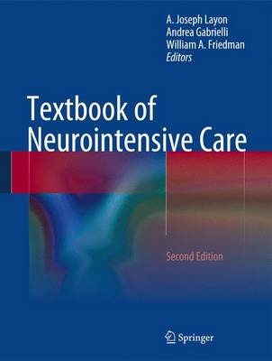 Textbook of Neurointensive Care by Andrea Gabrielli