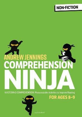 Comprehension Ninja for Ages 8-9: Non-Fiction: Comprehension worksheets for Year 4 book