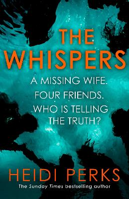 The Whispers: The new impossible-to-put-down thriller from the bestselling author by Heidi Perks