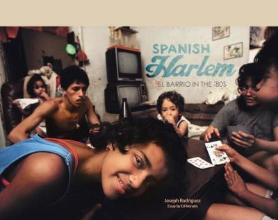 Spanish Harlem by Ed Morales