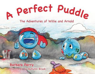 Perfect Puddle by Barbara Perry