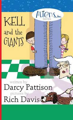 Kell and the Giants by Darcy Pattison