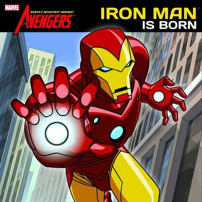 Avengers: Iron Man is Born by Christopher Yost