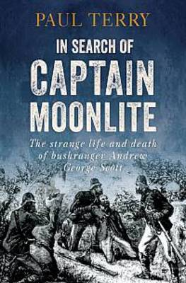 In Search of Captain Moonlite by Paul Terry