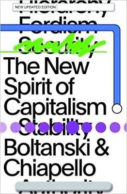 The New Spirit of Capitalism by Luc Boltanski