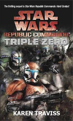 Star Wars Republic Commando by Karen Traviss