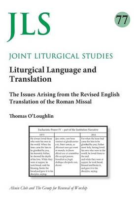 Joint LIturgical Studies 77 by Professor Thomas O'Loughlin