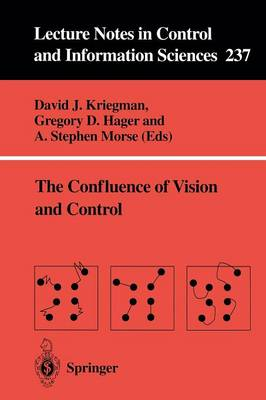 The Confluence of Vision and Control by David J. Kriegman