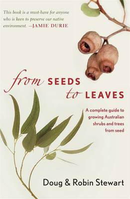 From Seeds to Leaves by Robin Stewart