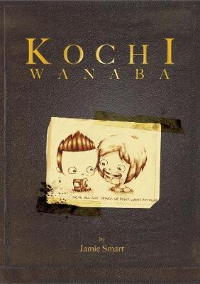 Kochi Wanaba by Jamie Smart