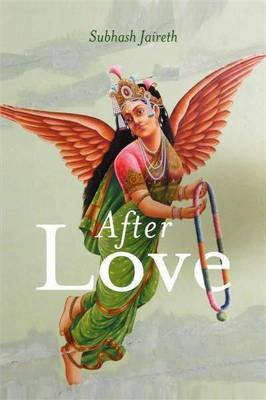 After Love by Subhash Jaireth