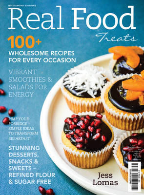 Real Food Treats by Jess Lomas