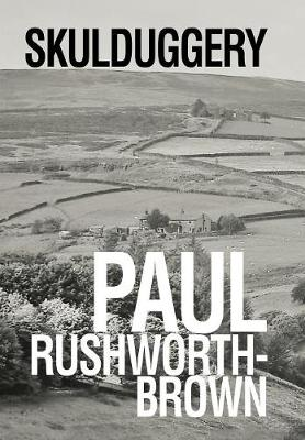 Skulduggery by Paul Rushworth-Brown