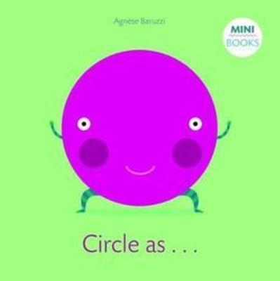 My Circle Book: My First Book by Agnese Baruzzi