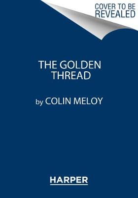 Golden Thread by Colin Meloy