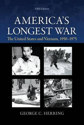America's Longest War: The United States and Vietnam, 1950-1975 book