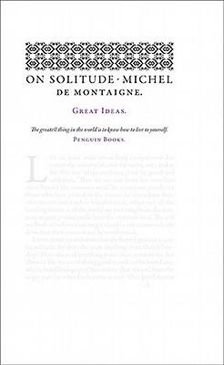 On Solitude by Michel Montaigne