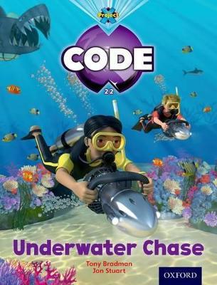 Project X Code: Shark Underwater Chase by Tony Bradman