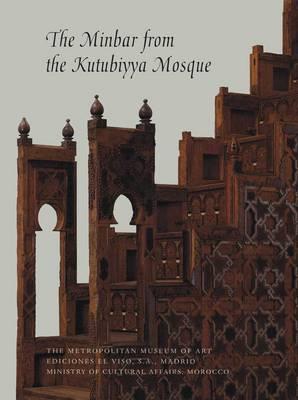 The Minbar from the Kutubiyya Mosque by Jonathan M. Bloom