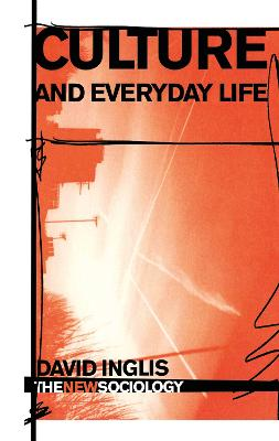 Culture and Everyday Life book