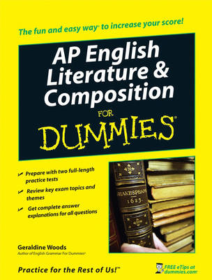 AP English Literature and Composition For Dummies by Geraldine Woods