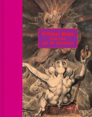 William Blake and the Age of Aquarius book