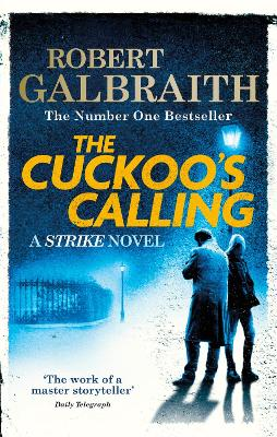 Cuckoo's Calling by Robert Galbraith