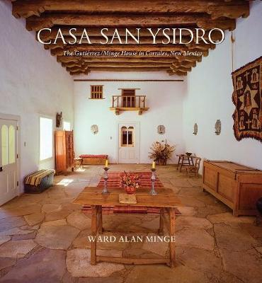 Casa San Ysidro by Ward Alan Minge