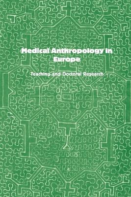 Medical Anthropology in Europe by Elisabeth Hsu