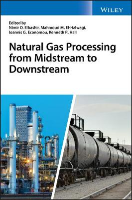 Natural Gas Processing from Midstream to Downstream book