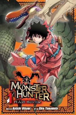 Monster Hunter: Flash Hunter, Vol. 1 by Shin Yamamoto