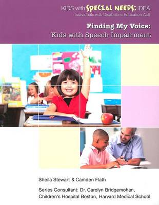 Finding My Voice - Speech - Youth With Special Needs by Sheila Stewart