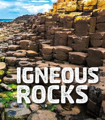 Igneous Rocks by Ava Sawyer