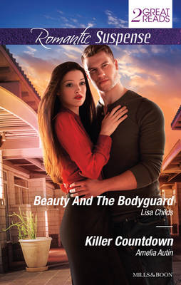 BEAUTY AND THE BODYGUARD/KILLER COUNTDOWN by Lisa Childs