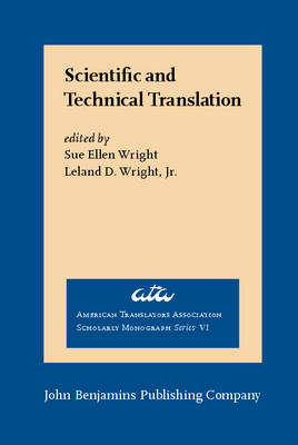 Scientific and Technical Translation by Sue Ellen Wright