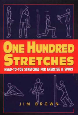 One Hundred Stretches by Jim Brown