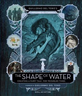 Art And Making Of The Shape Of Water book