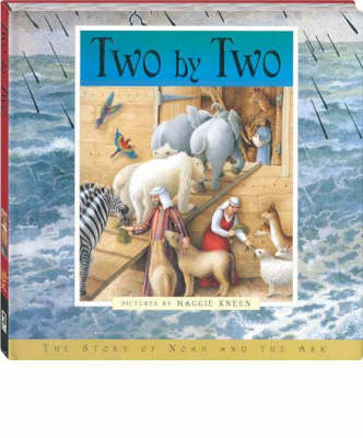 Two by Two: The Story of Noah and the Ark by Emily Hawkins